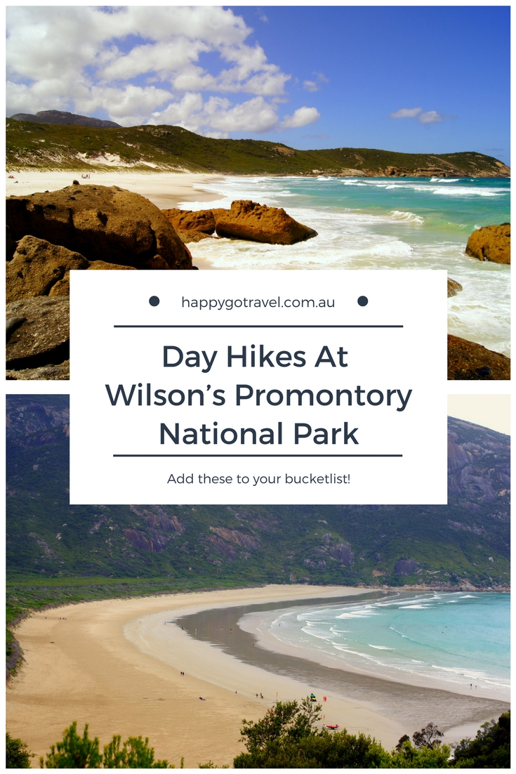 Happy Go Travel | Day Hikes at Wilson's Promontory National Park #travel #Australia