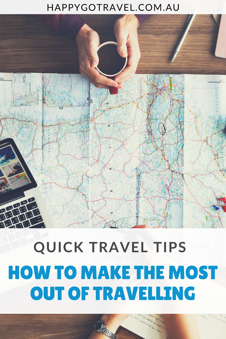 Happy Go Travel - Top Travel Tips to make the most out of travelling